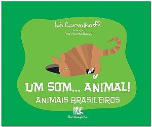 UM SOM... ANIMAL! - ANIMAIS BRASILEIROS