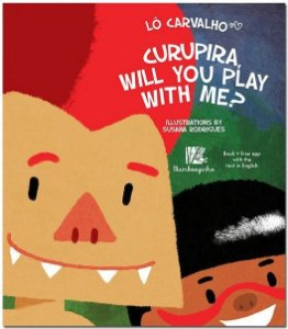 CURUPIRA, WILL YOU PLAY WITH ME?
