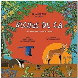 BICHOS DE CÁ - Capa dura + CD