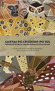 CARTAS DO CRUZEIRO SUL: CONEXÃO SECRETA COM OS ANIMAIS BRASILEIROS