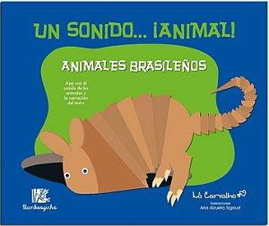 UN SONIDO... ANIMAL! - ANIMALES BRASILEÑOS