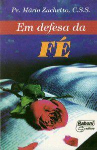 Livro Em Defesa Da Fé - Pe. Mário Zuchetto