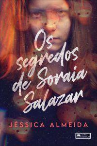 Os segredos de Soraia Salazar