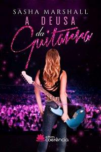 A Deusa Da Guitarra - Sasha Marshall