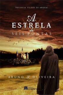 A estrela De Seis Pontas - Bruno F. Oliveira
