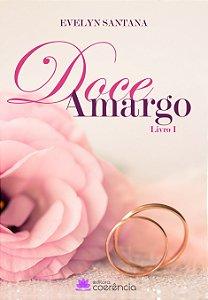 Doce Amargo - Evelyn Santana