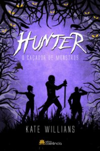Hunter: O Caçador de Monstros - Kate Willians