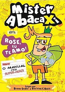 Mister Abacaxi - Bruno Godoi
