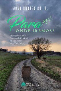 Para Onde Iremos? - João Borges