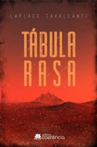 Tabula Rasa - Laplace Cavalcanti