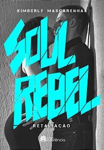 Soul Rebel - Retaliação