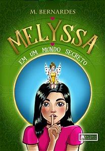 Melyssa em um mundo secreto