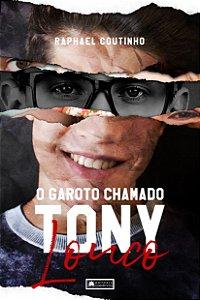 O Garoto Chamado Tony Louco