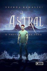 Astral - À prova de fogo