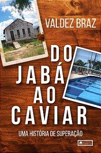 Do Jabá Ao Caviar