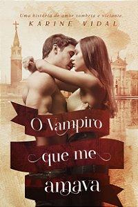O vampiro que me amava