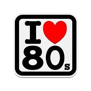 Placa Decorativa Alto Relevo Laqueada I Love Anos 80