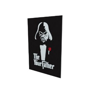 Quadro Decorativo MDF Alto Relevo The Your Father