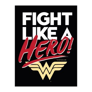 Placa Metal DC Comics Wonder Woman Fight Like a Hero 20x26cm