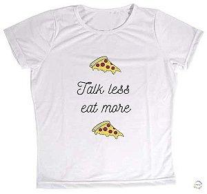 Blusa Talk Less Eat More