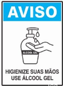 Placa Sinalizadora Poliestireno 15 x 20 cm - Dizeres: AVISO HIGIENIZE SUAS MÃOS USE ÁLCOOL EM GEL