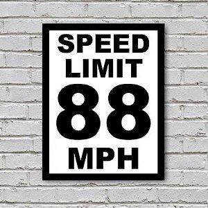 Placa de Parede Decorativa: Speed Limit - ShopB