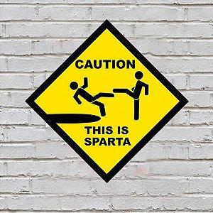 Placa de Parede Decorativa: Caution! This Is Sparta - ShopB