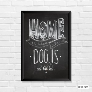 Quadro - Home is Where The Dog is