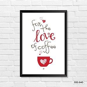 Quadro - For The Love Of Coffe
