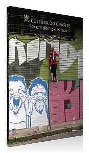 Livro: A cultura do grafite: por um direito das ruas