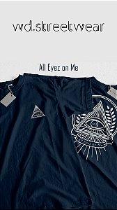 Camiseta WD All Eyez On Me