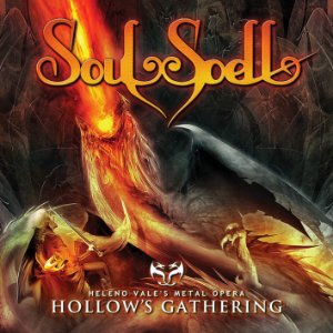 CD - SOULSPELL METAL OPERA - ACT III - HOLLOW'S GATHERING