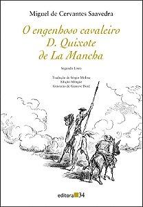 O engenhoso fidalgo D. Quixote de La Mancha II