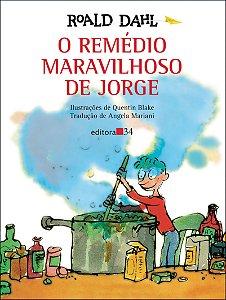 O REMÉDIO MARAVILHOSO DE JORGE