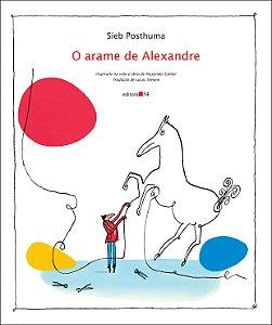 O arame de Alexandre