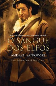 O sangue dos elfos - the witcher - a saga do bruxo Geralt de Rivia - vol. 3