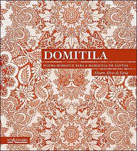 Domitila: poema-romance para a marquesa de santos