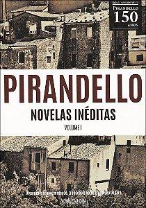Pirandello - Novelas inéditas - volume I