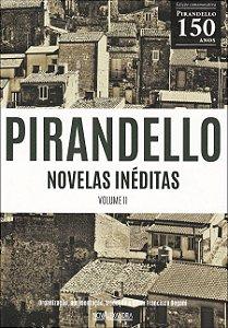 Pirandello - Novelas inéditas - volume II