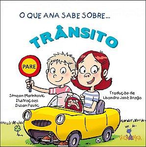 O que Ana sabe sobre trânsito