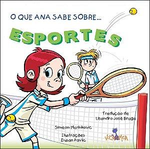 O que Ana sabe sobre esportes
