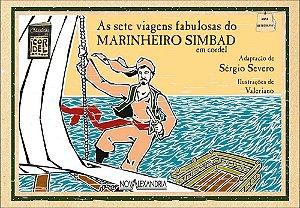 As sete viagens fabulosas do marinheiro Simbad em cordel