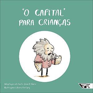 """""""O capital"""" para crianças"""