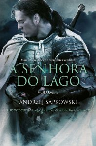 A Senhora do Lago - The Witcher - A Saga do Bruxo Geralt de Rivia - Vol. 2
