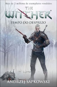 Tempo do desprezo - The Witcher - a saga do bruxo Geralt de Rívia - Vol. 4