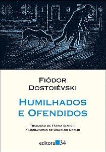 HUMILHADOS E OFENDIDOS