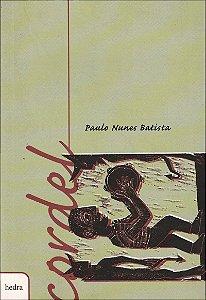 CORDEL - PAULO NUNES BATISTA