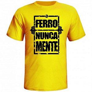 Camiseta O Ferro Nunca Mente