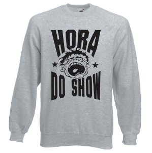 Blusa de Moletom Hora Do Show