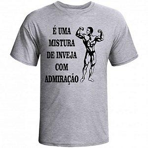Camiseta É uma mistura de inveja com admiração